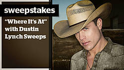 CMT Where It's At With Dustin Lynch Sweepstakes
