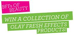 Teen Vogue Olay Fresh Effects BFFs of Beauty Sweepstakes