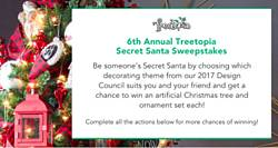 Treetopia's 6th Annual Secret Santa Sweepstakes