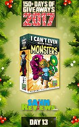 SAHM Reviews: 150+ Days of Giveaways - Day 13 - I Can't Even With These Monsters Game Giveaway