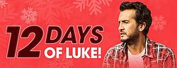 iHeartCountry Presents 12 Days of Luke Bryan Sweepstakes