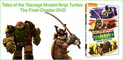 Pausitive Living: Tales of the Teenage Mutant Ninja Turtles the Final Chapter DVD Giveaway