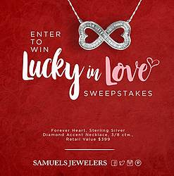 Samuels Jewelers Lucky in Love Sweepstakes