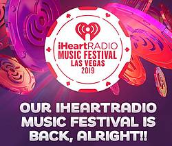 Our iHeartRadio Music Festival Is Back