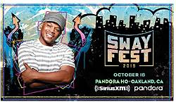 """SiriusXM and Pandora Present """"Sway Fest"""" in Oakland Sweepstakes"""