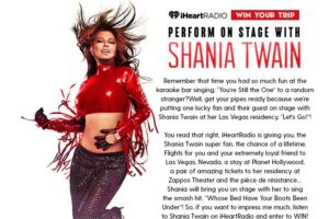 iHeartRadio Perform On Stage With Shania Twain! Sweepstakes