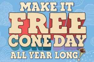"Ben & Jerry's ""Free Cone Day All Year Long"" Sweepstakes"