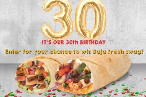 Baja Fresh It's Our Birthday Swag Giveaway