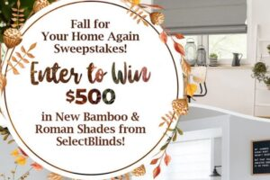 Select Blinds' Fall for Your Home Again Sweepstakes