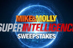 "MIKE & MOLLY ""Superintelligence"" Sweepstakes"